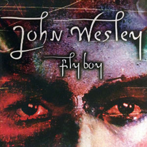 Flyboy Single by John Wesley