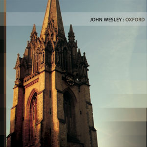 John Wesley: Oxford