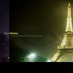 Waiting for the Sun to Shine in Paris by John Wesley